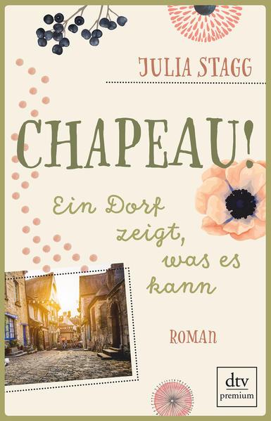 Chapeau! Ein Dorf zeigt, was es kann als Buch von Julia Stagg