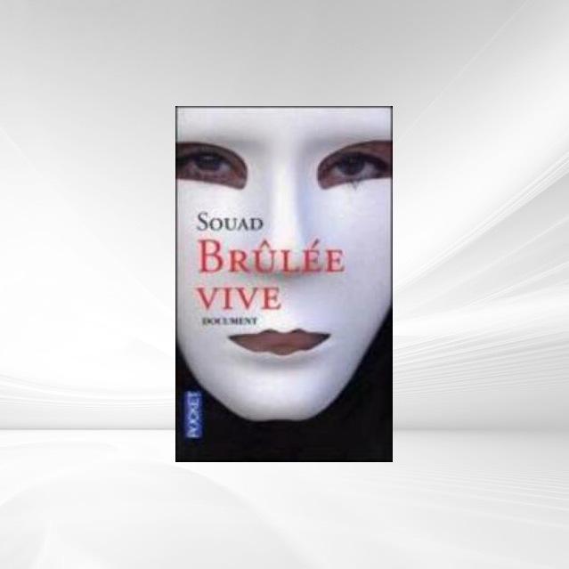 Brûlée vive als Taschenbuch von Souad