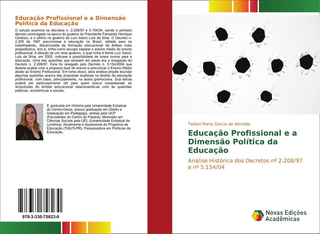 Educação Profissional e a Dimensão Política da Educação als Buch von Tatiani Maria Garcia de Almeida