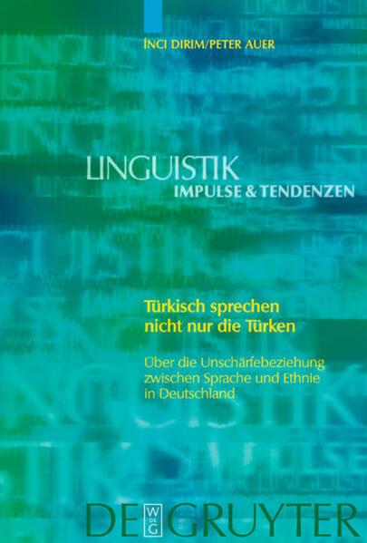 Türkisch sprechen nicht nur Türken als Buch von Peter Auer, Inci Dirim