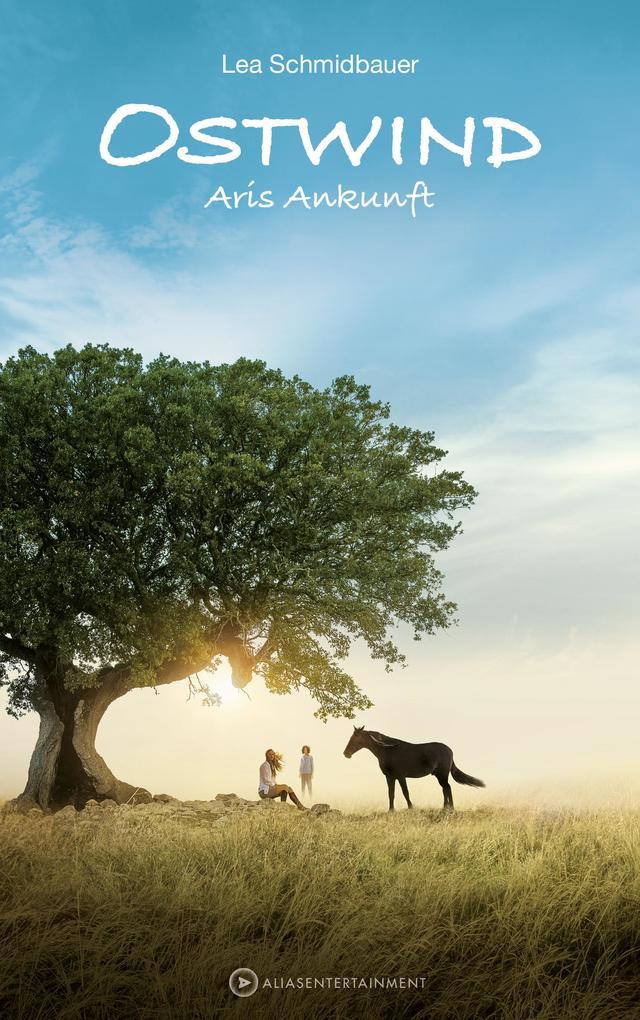 Ostwind 5 - Aris Ankunft als Buch von Lea Schmidbauer