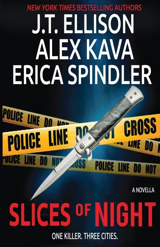 SLICES OF NIGHT als Taschenbuch von Alex Kava, Erica Spindler, J. T. Ellison