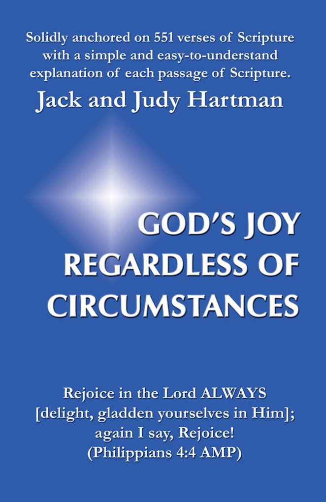Gods Joy Regardless of Circumstances als eBook von Jack and Judy Hartman