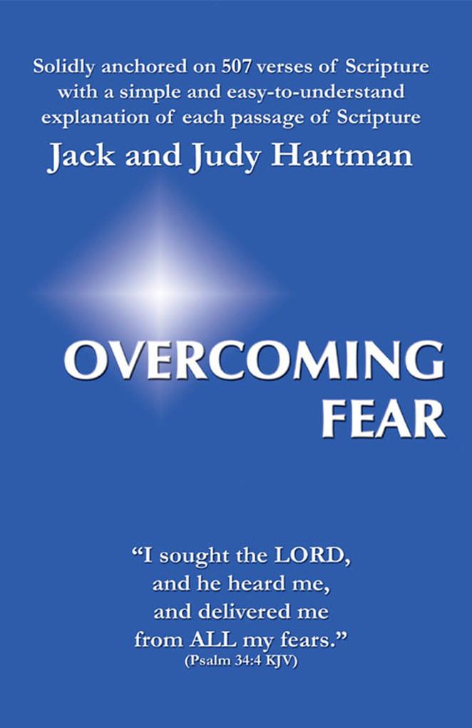 Overcoming Fear als eBook von Jack and Judy Hartman