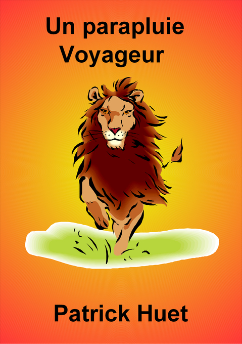 Un Parapluie Voyageur als eBook von Patrick Huet