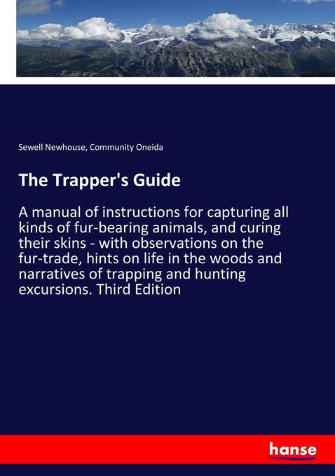 The Trapper´s Guide als Buch von Sewell Newhous...
