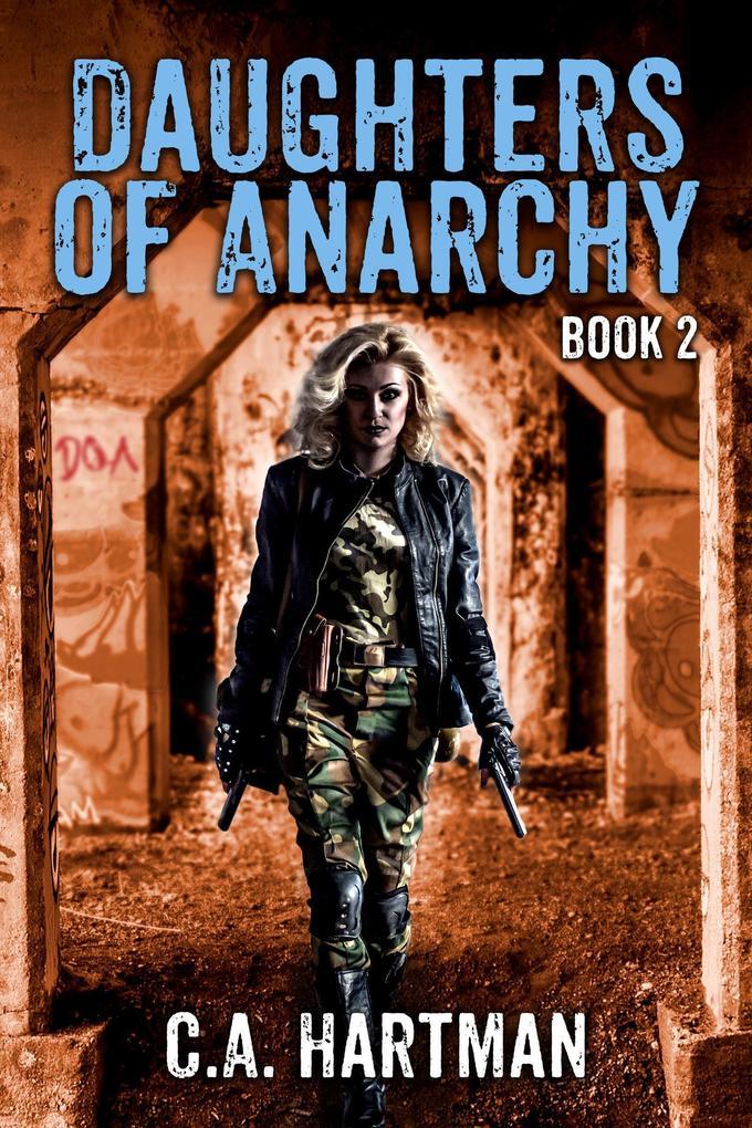 Daughters of Anarchy Season 2 als eBook von C.A. Hartman