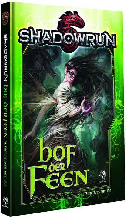 Shadowrun 5: Hof der Feen (Hardcover) limitierte Ausgabe als Buch von