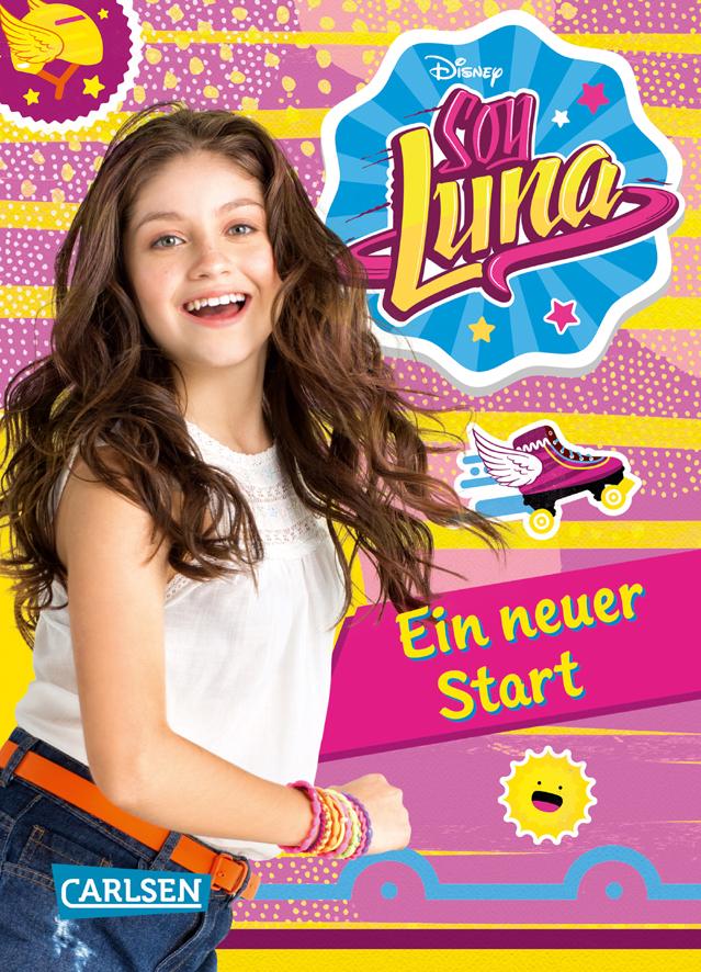 Soy Luna - Ein neuer Start als Buch von