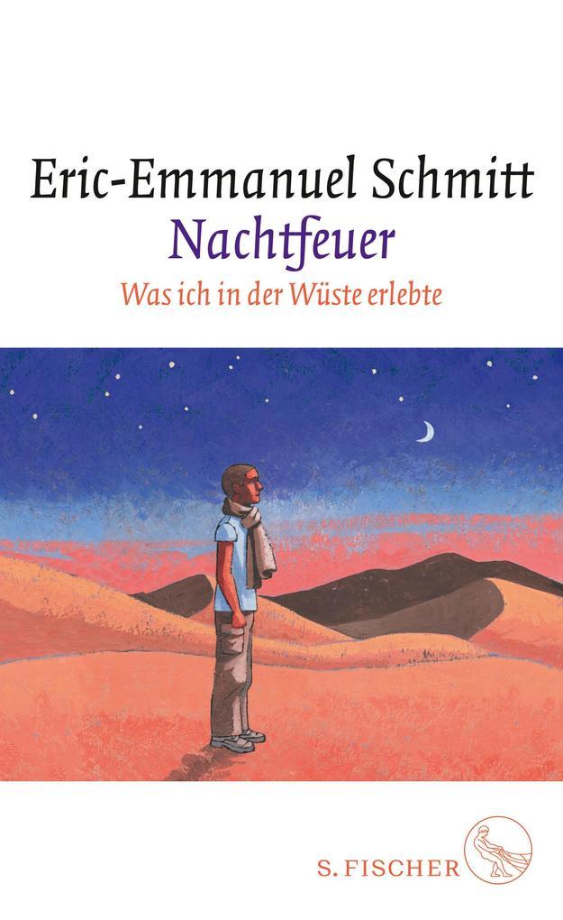 Nachtfeuer als Buch von Eric-Emmanuel Schmitt
