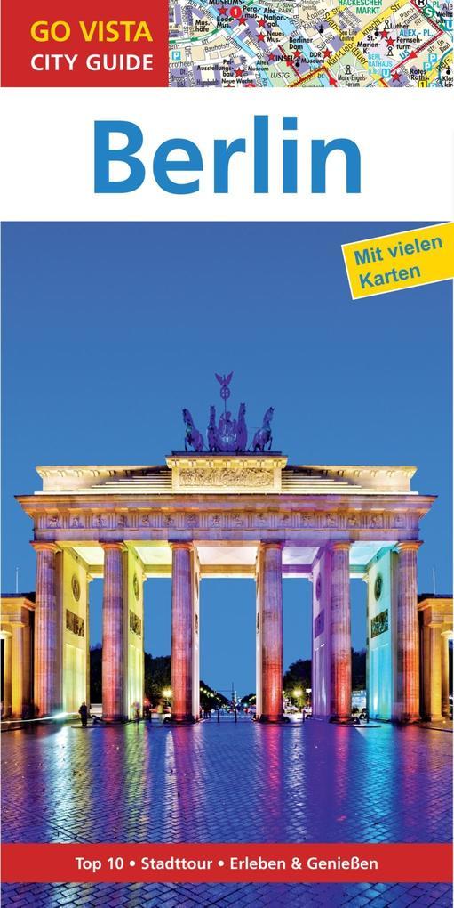 GO VISTA: Reiseführer Berlin als eBook von Ortr...