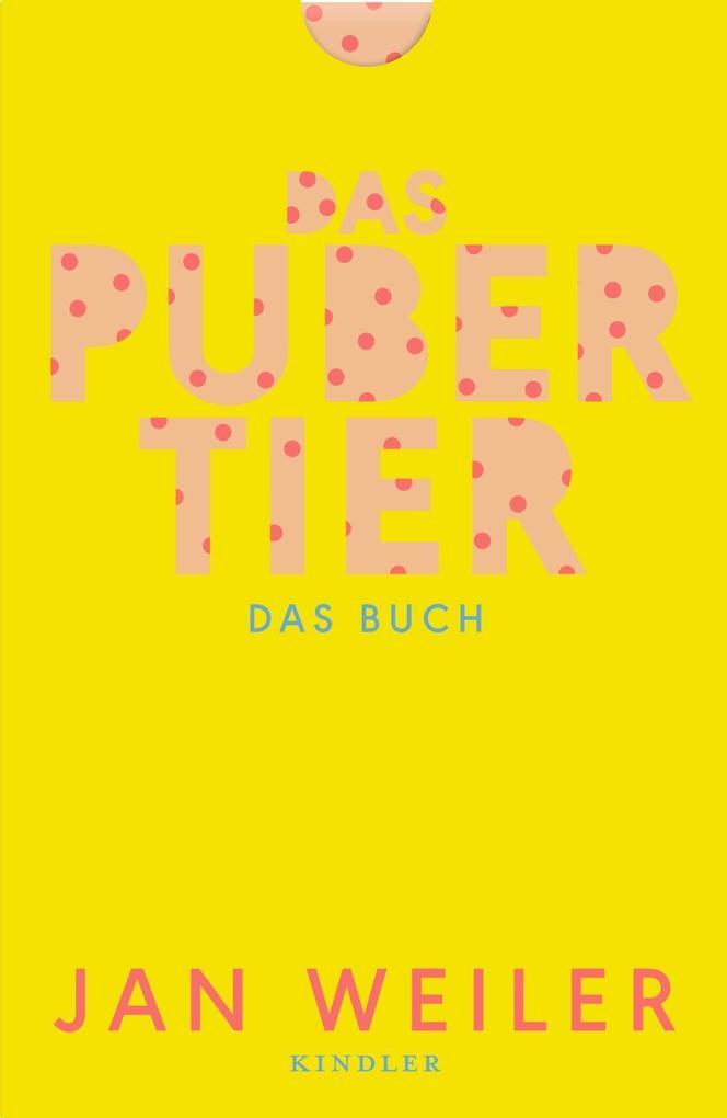 Das Pubertier. Das Buch. Filmausgabe als Buch von Jan Weiler