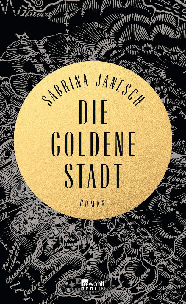 Die goldene Stadt als Buch von Sabrina Janesch