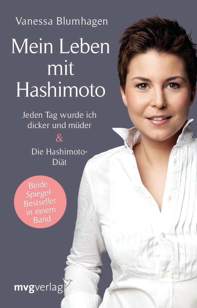 Mein Leben mit Hashimoto als Taschenbuch von Vanessa Blumhagen