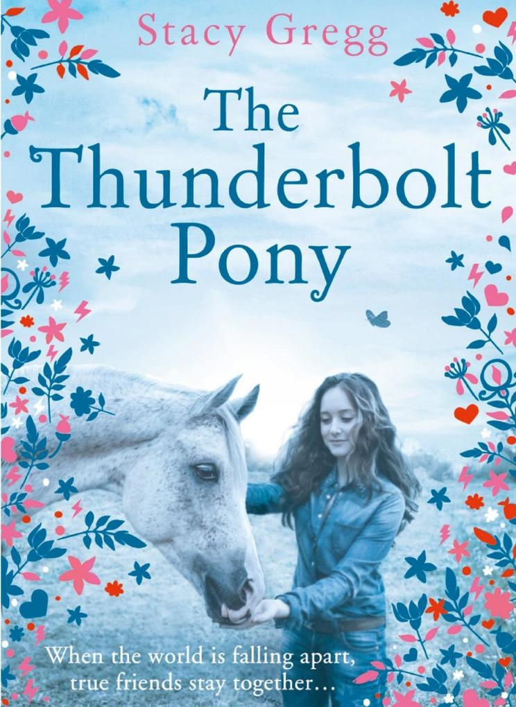 The Thunderbolt Pony als eBook von Stacy Gregg