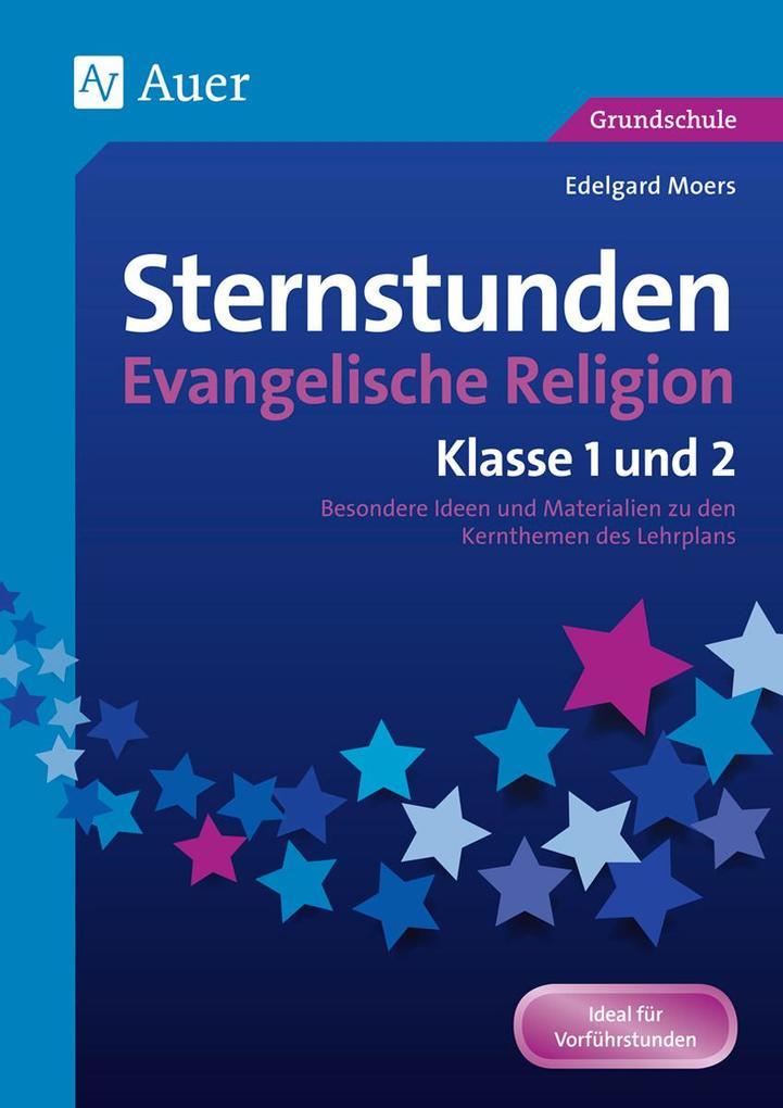 Sternstunden Evangelische Religion - Klasse 1-2...