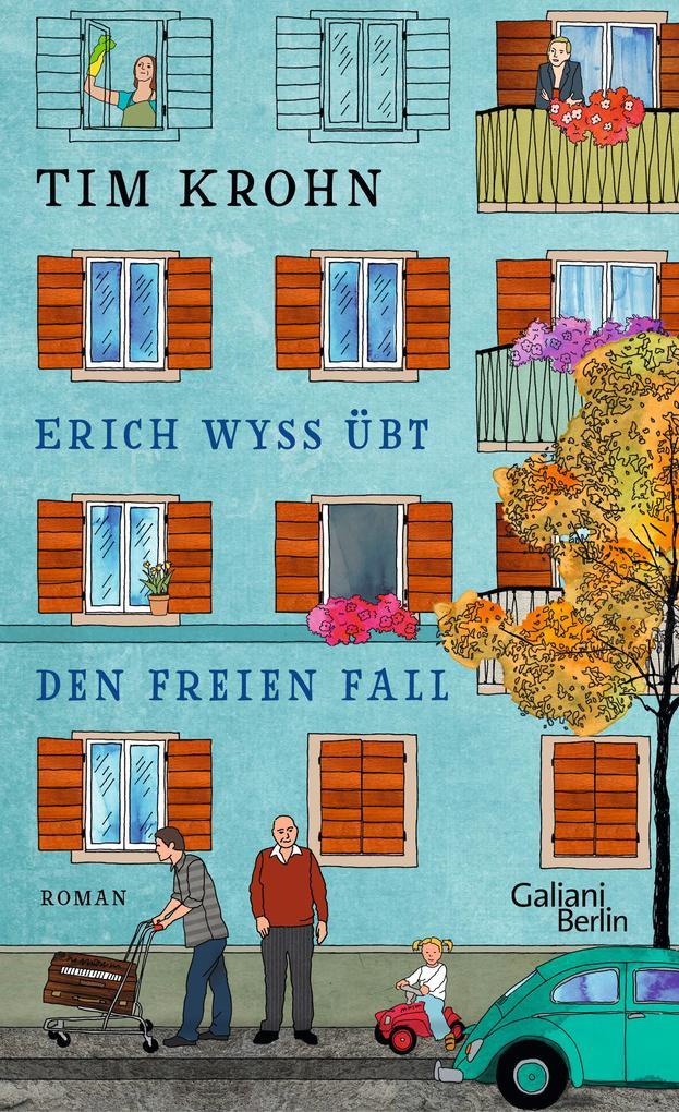 Erich Wyss übt den freien Fall als Buch von Tim Krohn