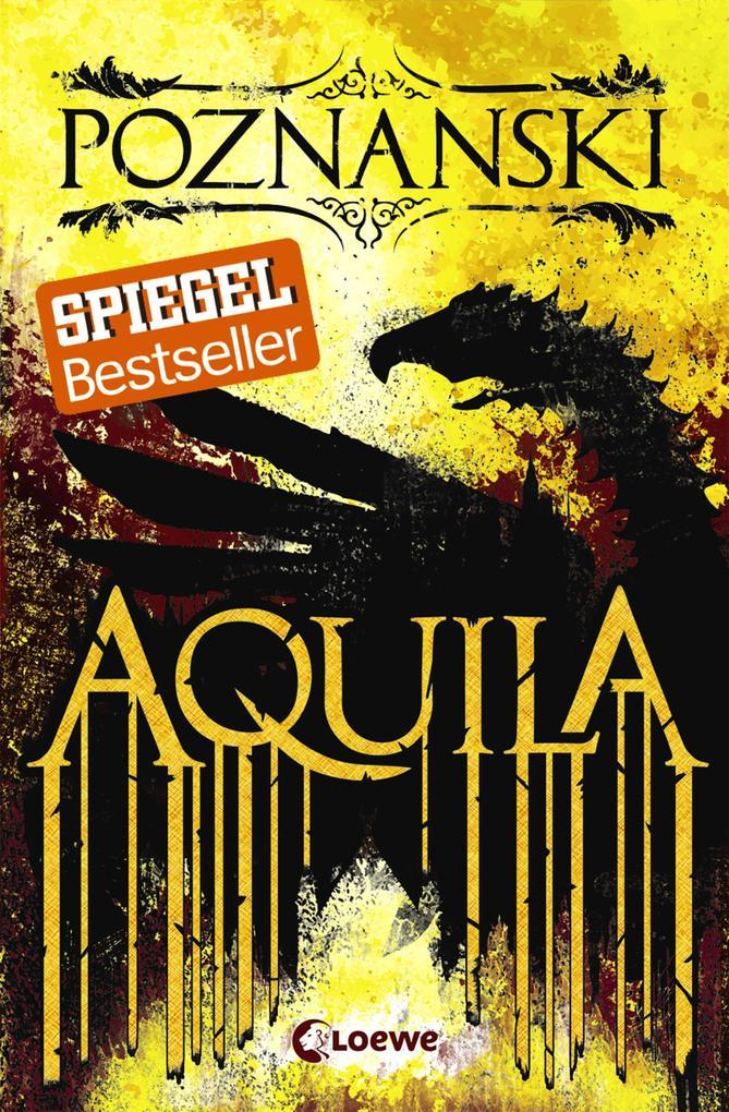Aquila als Buch von Ursula Poznanski