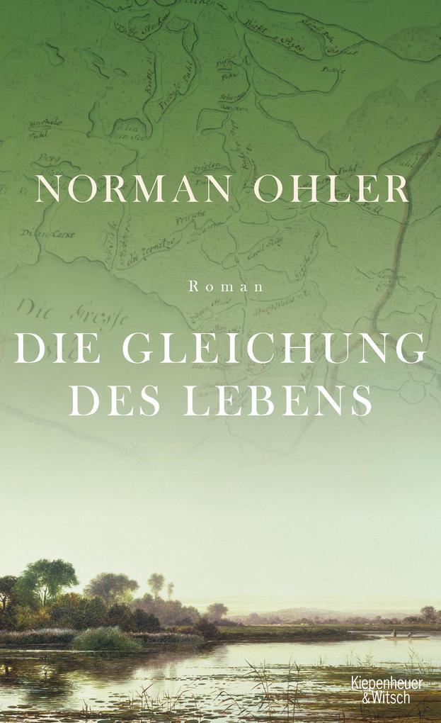 Die Gleichung des Lebens als Buch von Norman Ohler