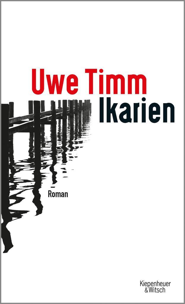 Ikarien als Buch von Uwe Timm
