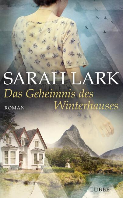 Das Geheimnis des Winterhauses als Buch von Sarah Lark