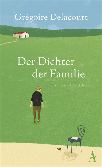 Der Dichter der Familie als Buch von Grégoire Delacourt
