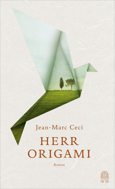Herr Origami als Buch von Jean-Marc Ceci