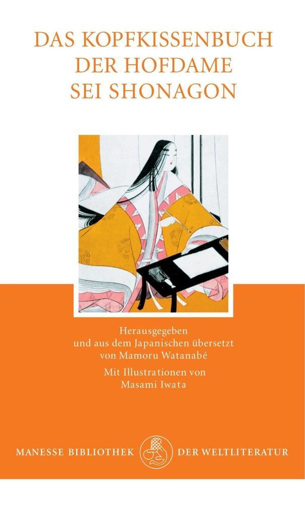 Das Kopfkissenbuch der Hofdame Sei Shonagon als Buch von Sei Shonagon
