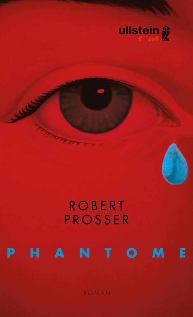 Phantome als Buch von Robert Prosser