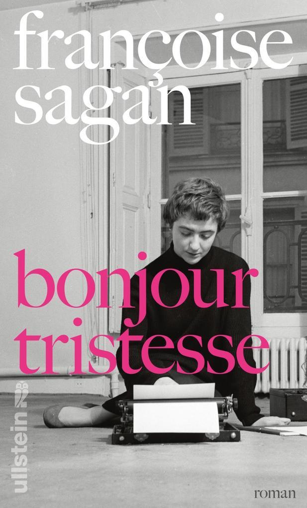 Bonjour tristesse als Buch von Françoise Sagan