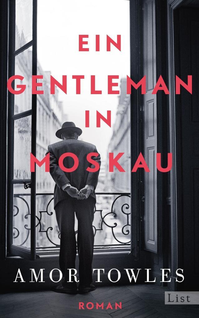 Ein Gentleman in Moskau als Buch von Amor Towles