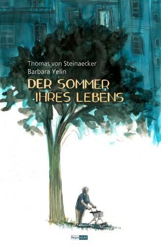 Der Sommer ihres Lebens als Buch von Thomas von Steinaecker