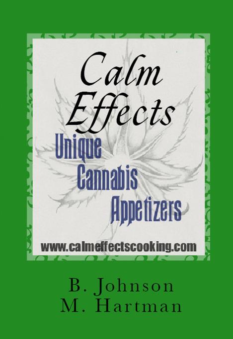 Calm Effects: Unique Cannabis Appetizers! als e...