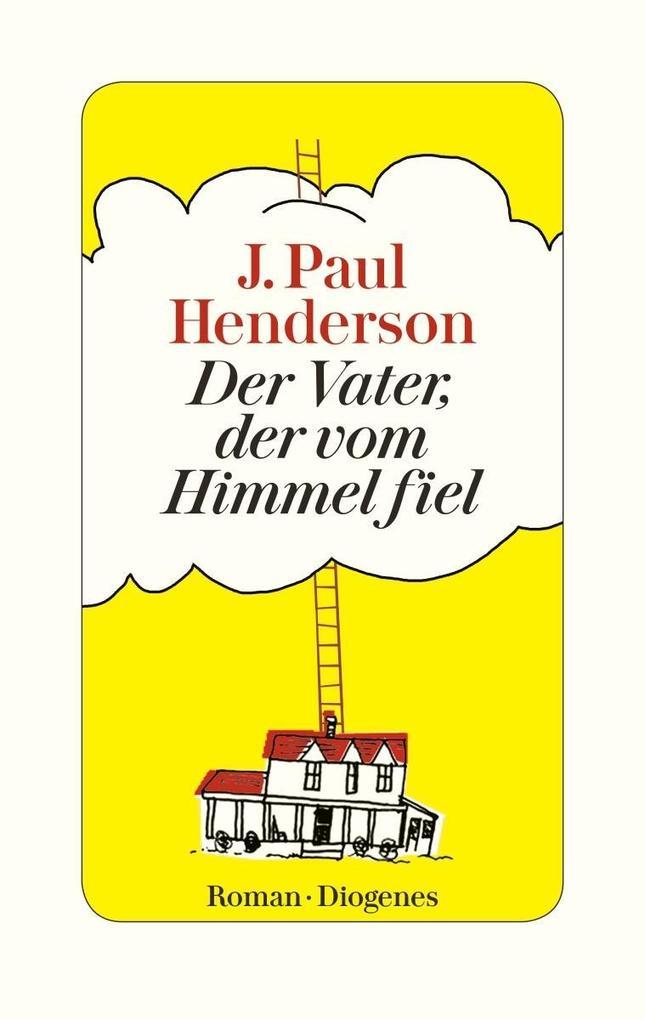 Der Vater, der vom Himmel fiel als Buch von J. Paul Henderson