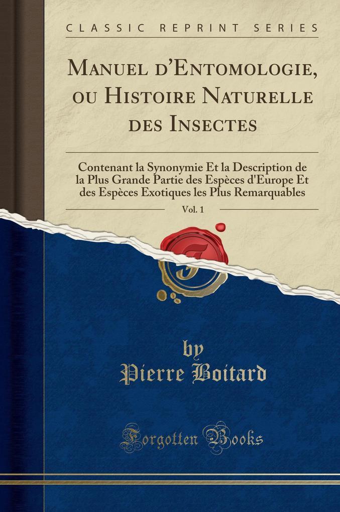 Manuel d´Entomologie, ou Histoire Naturelle des...