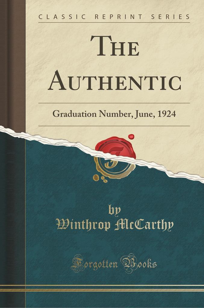The Authentic als Taschenbuch von Winthrop Mccarthy