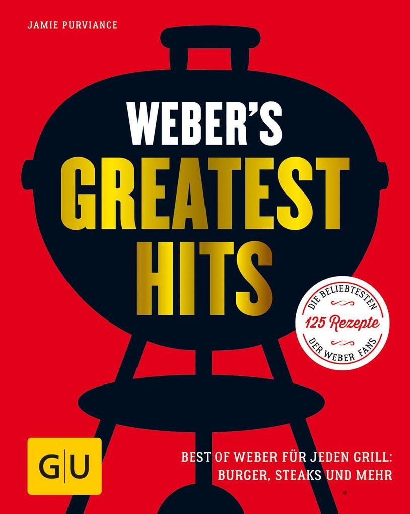 Weber's Greatest Hits als Buch von Jamie Purviance