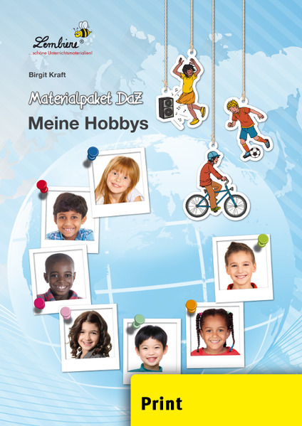 Materialpaket DaZ: Meine Hobbys (PR) als Buch von Birgit Kraft