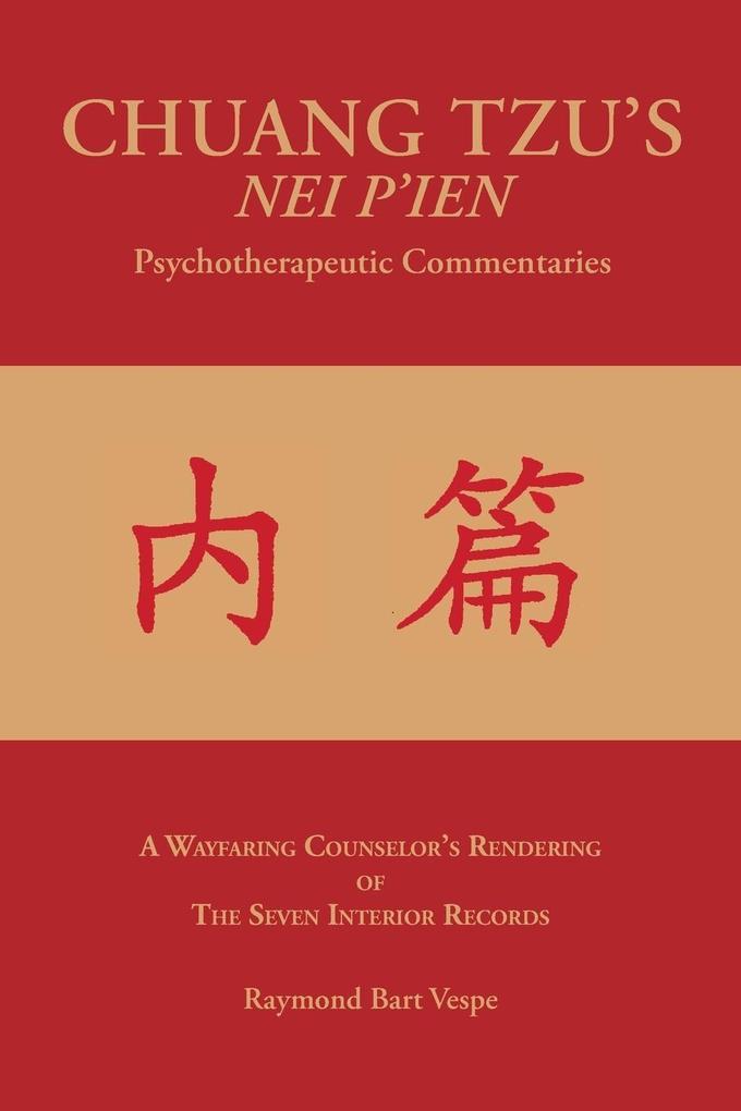 CHUANG TZU´S NEI P´IEN Psychotherapeutic Commen...