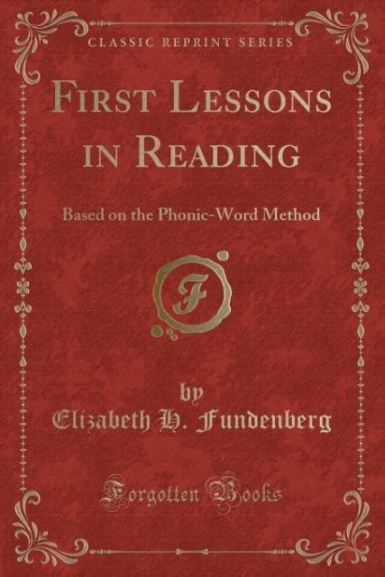 First Lessons in Reading als Taschenbuch von El...