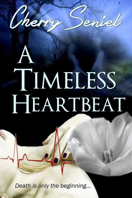 A Timeless Heartbeat als eBook von Cherry Seniel