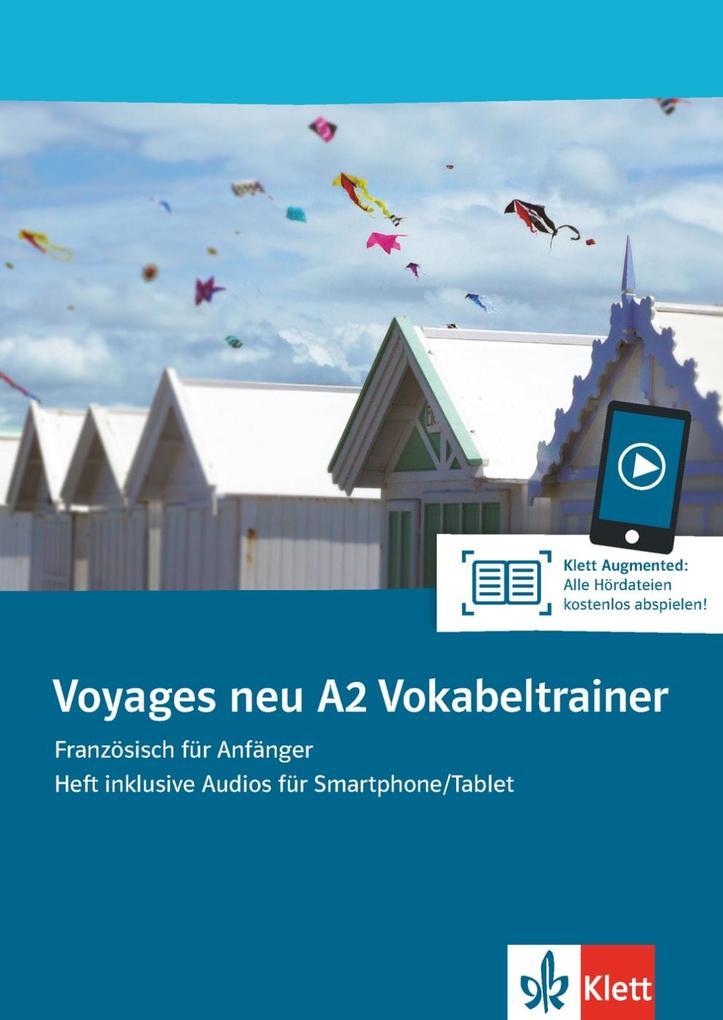 Voyages neu A2. Vokabeltrainer. Heft inklusive ...