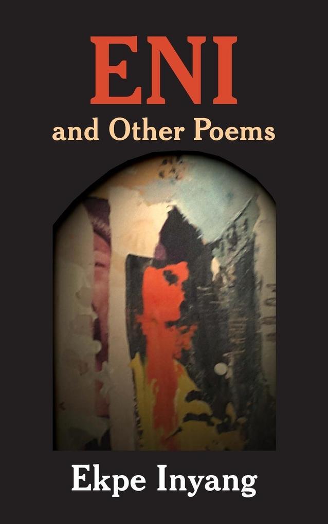 Eni and Other Poems als Taschenbuch von Ekpe Inyang
