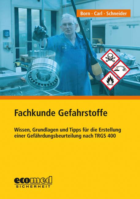 Fachkunde Gefahrstoffe als Buch von Michael Bor...