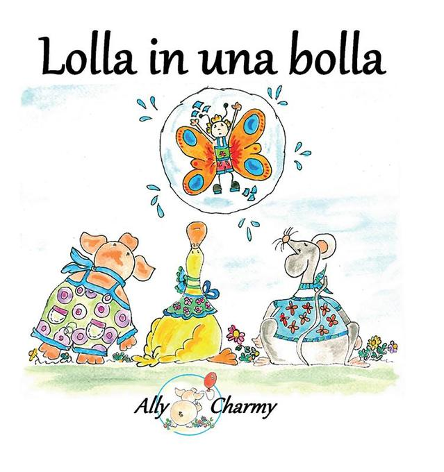 Lolla in una bolla als eBook von Ally Charmy