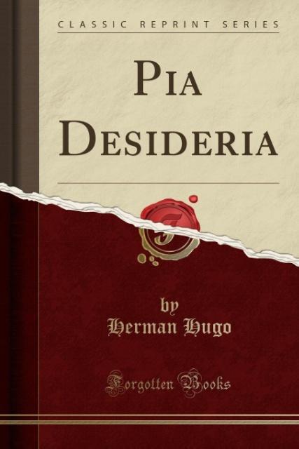 Pia Desideria (Classic Reprint) als Taschenbuch...