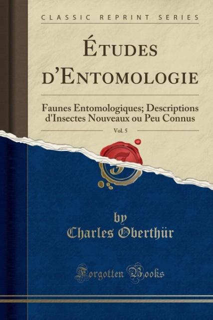 Études d´Entomologie, Vol. 5 als Taschenbuch vo...