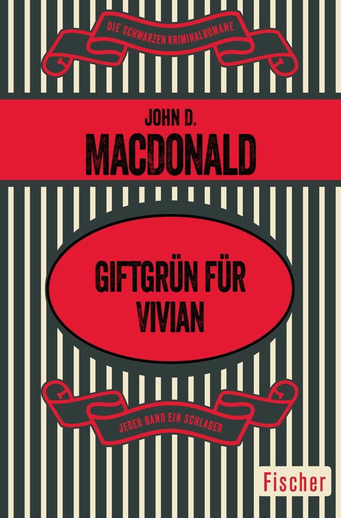 Giftgrün für Vivian als eBook von John D. MacDonald