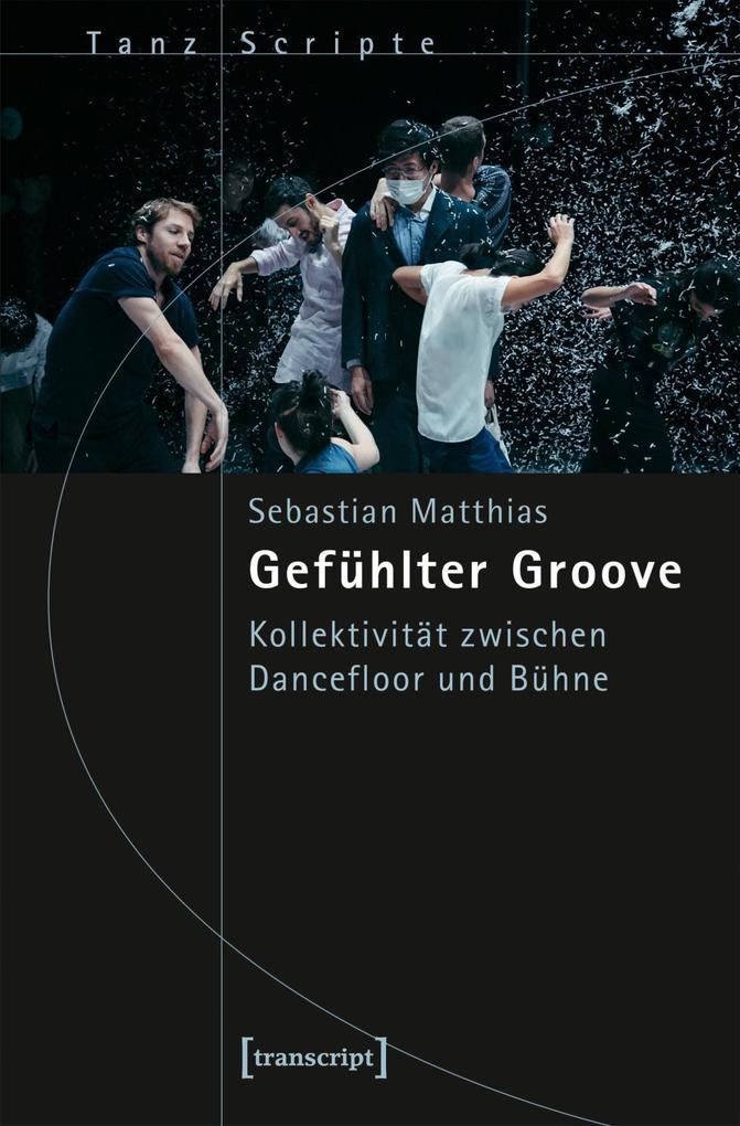 Gefühlter Groove als Buch von Sebastian Matthias