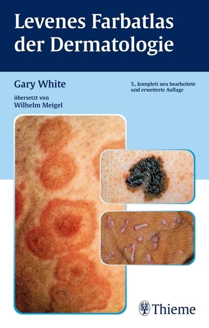 Levenes Farbatlas der Dermatologie als Buch von Gary White